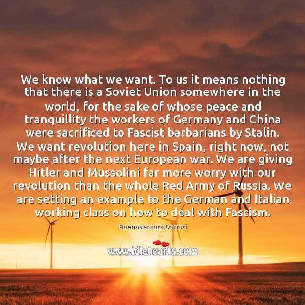 We know what we want. To us it means nothing that there Image
