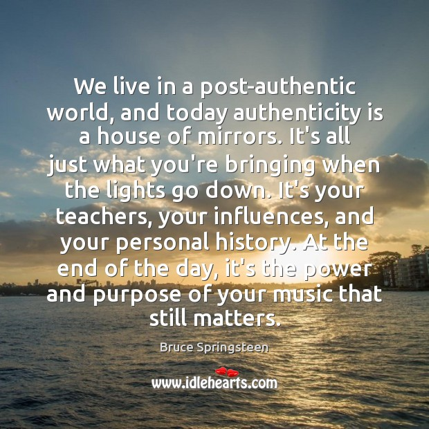 We live in a post-authentic world, and today authenticity is a house Image