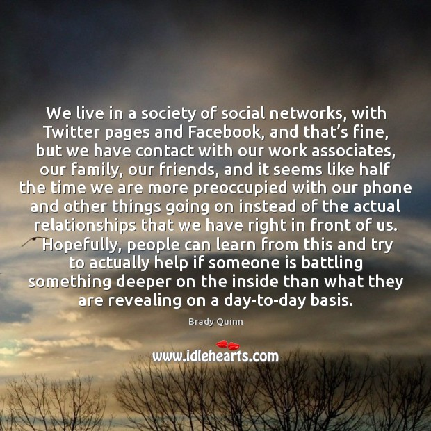 Image, We live in a society of social networks, with Twitter pages and