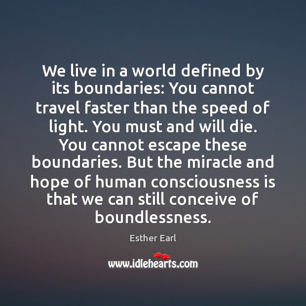 We live in a world defined by its boundaries: You cannot travel Image