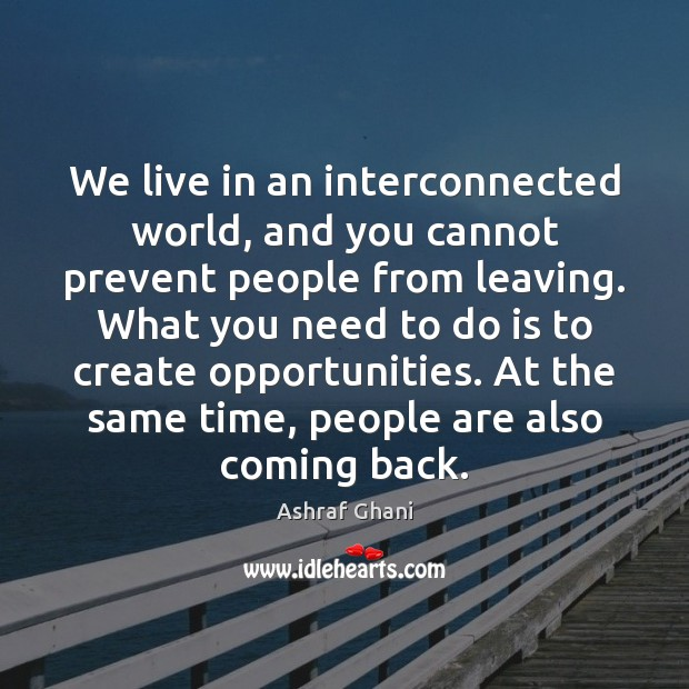 Image, We live in an interconnected world, and you cannot prevent people from