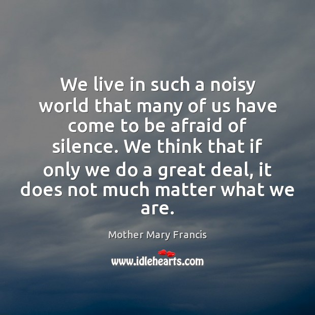 We live in such a noisy world that many of us have Image