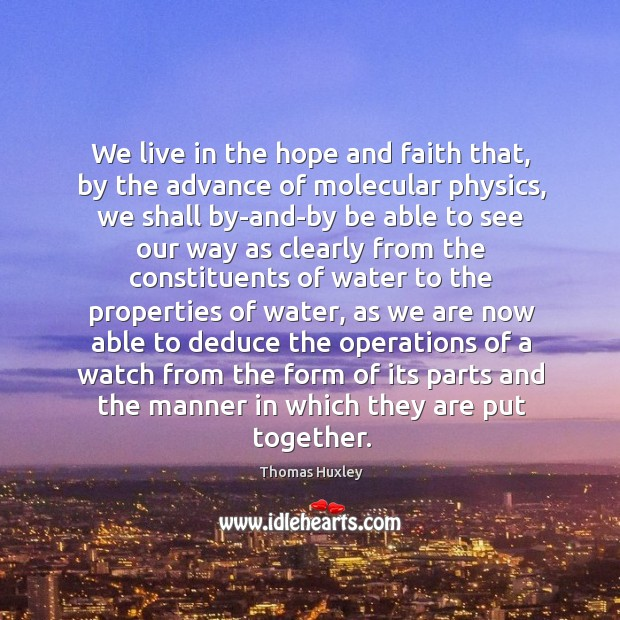Image, We live in the hope and faith that, by the advance of