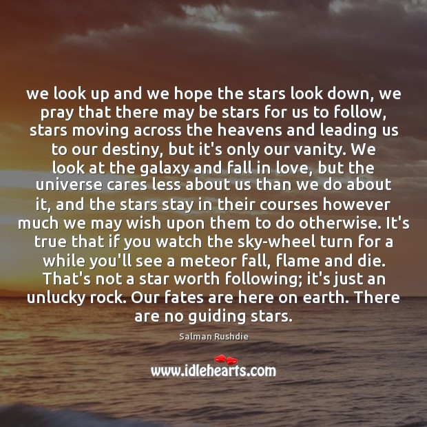 Image, We look up and we hope the stars look down, we pray