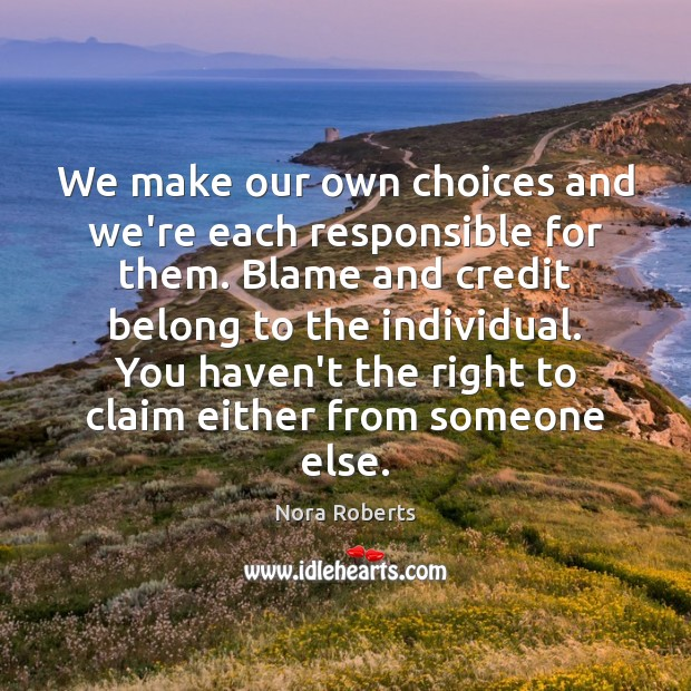 """are we free to make our own choices Free will: what is it reason and make our own choices the phrase """"free will"""" means that we were created with minds with which we independently think."""