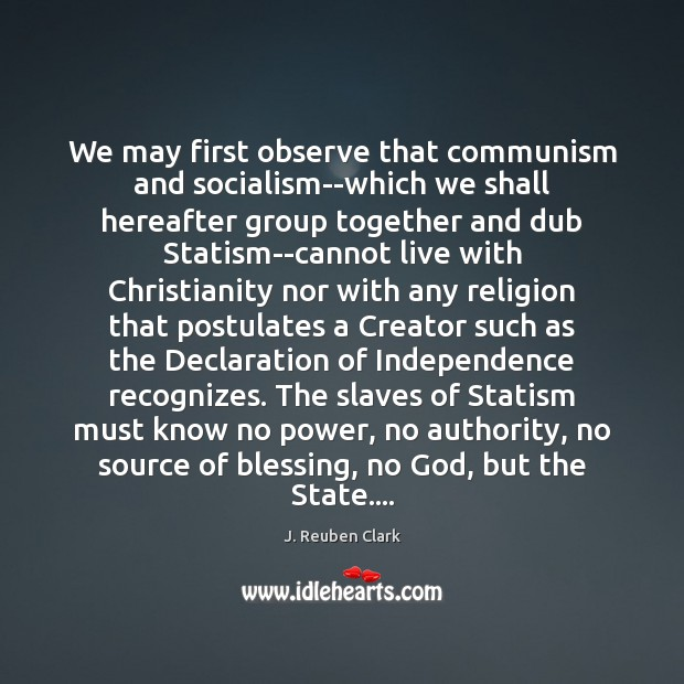 We may first observe that communism and socialism–which we shall hereafter group Image