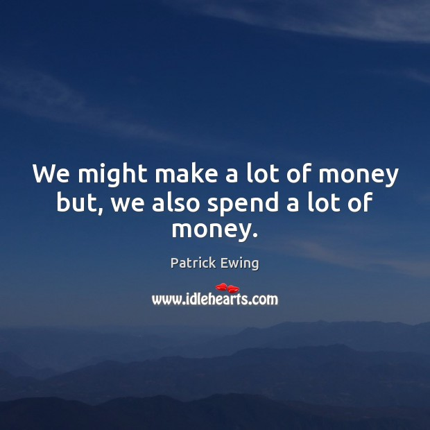 Picture Quote by Patrick Ewing