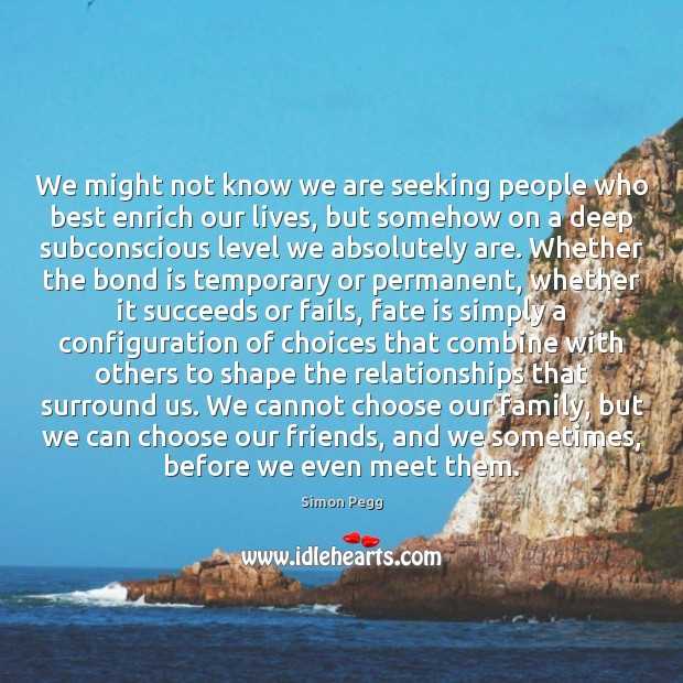 Image, We might not know we are seeking people who best enrich our