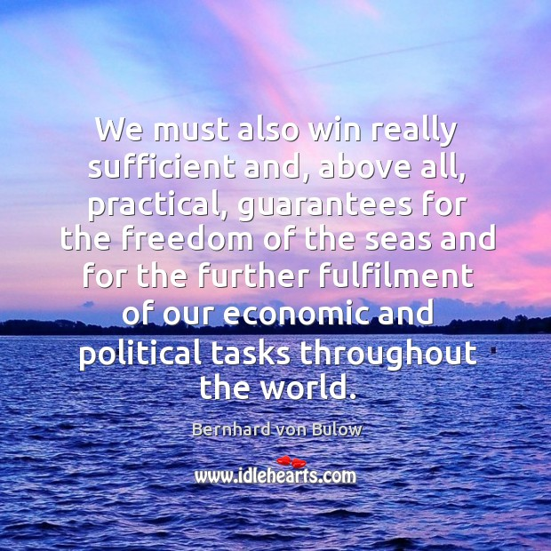 Image, We must also win really sufficient and, above all, practical, guarantees for the freedom of the seas