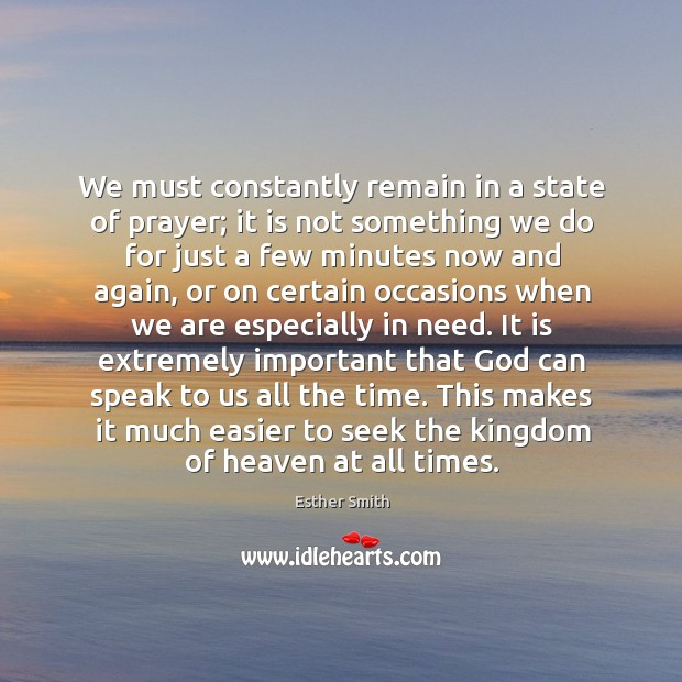 Image, We must constantly remain in a state of prayer; it is not