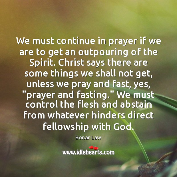 Image, We must continue in prayer if we are to get an outpouring