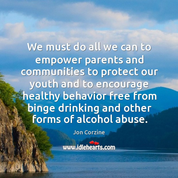 Image, We must do all we can to empower parents and communities to protect our youth and to