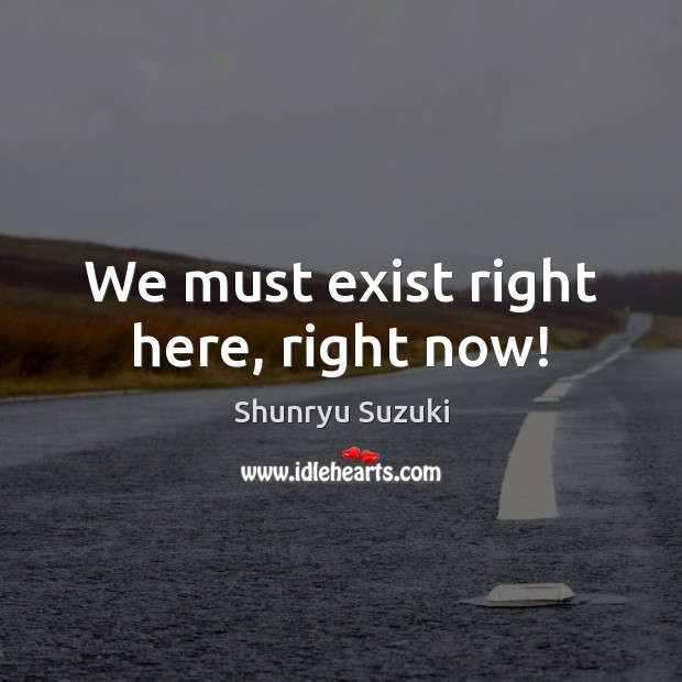 Picture Quote by Shunryu Suzuki