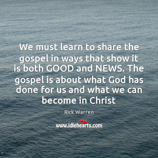 We must learn to share the gospel in ways that show it Image