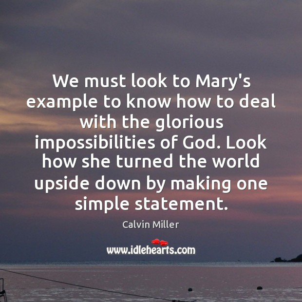 Image, We must look to Mary's example to know how to deal with