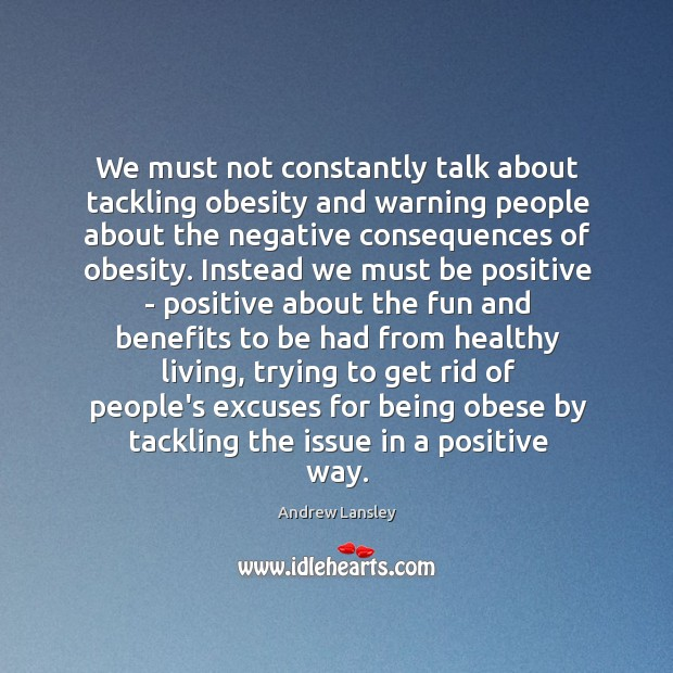 Image, We must not constantly talk about tackling obesity and warning people about