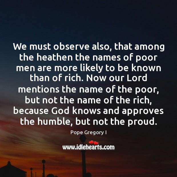 Image, We must observe also, that among the heathen the names of poor