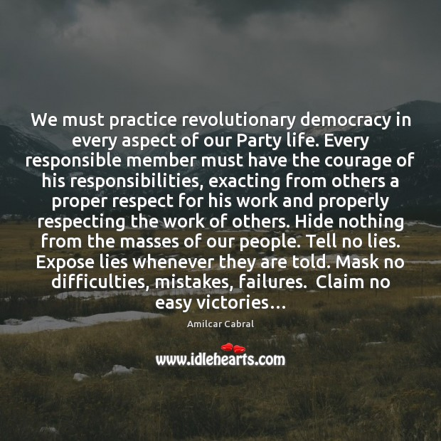 We must practice revolutionary democracy in every aspect of our Party life. Image