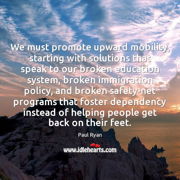 Image, We must promote upward mobility, starting with solutions that speak to our