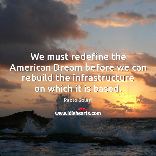 We must redefine the American Dream before we can rebuild the infrastructure Image