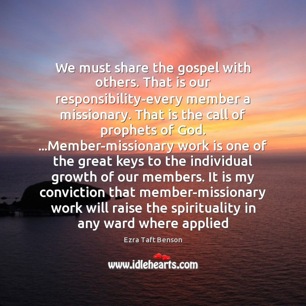 Image, We must share the gospel with others. That is our responsibility-every member