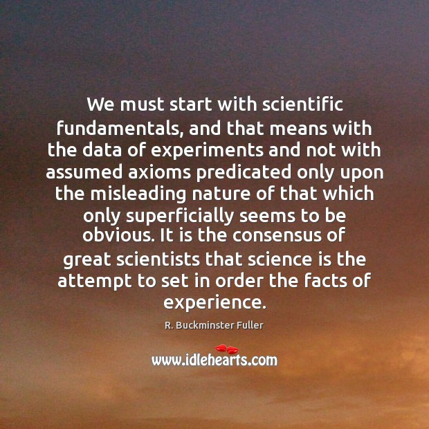 We must start with scientific fundamentals, and that means with the data Image