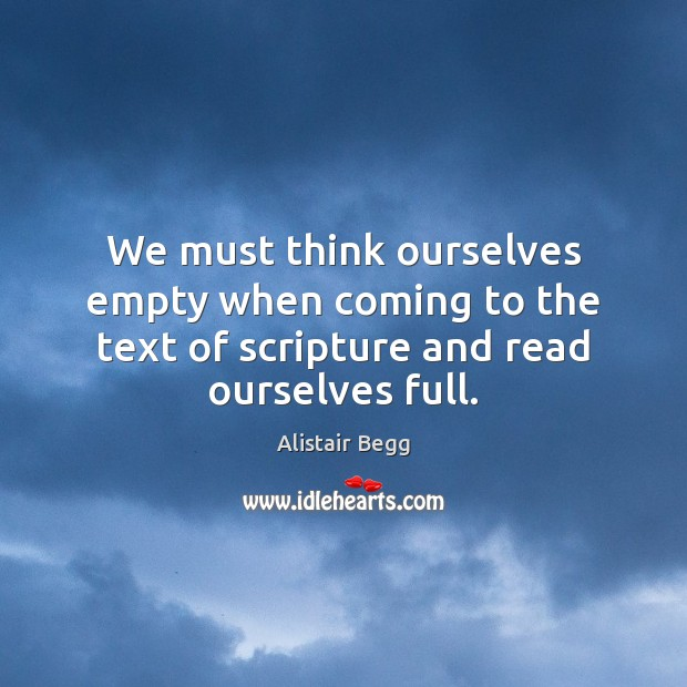 Image, We must think ourselves empty when coming to the text of scripture