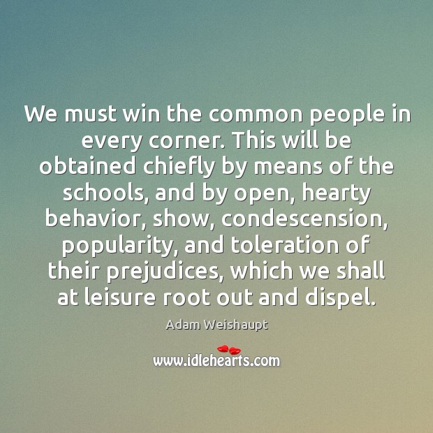 Image, We must win the common people in every corner. This will be