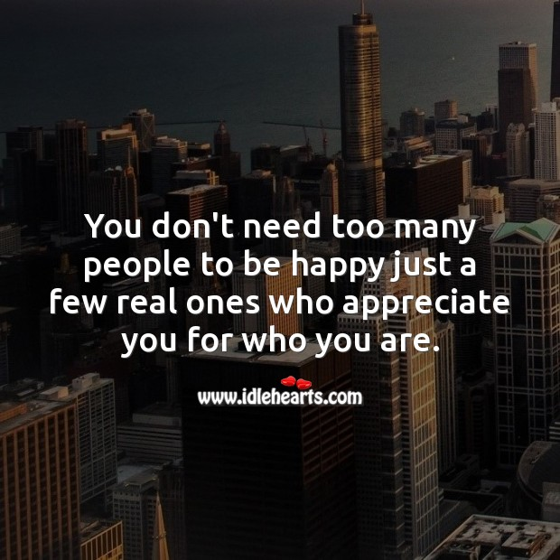 We need a few real people who appreciate you for who you are Image
