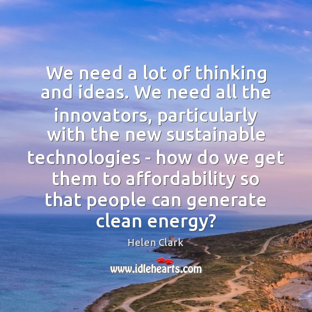 Image, We need a lot of thinking and ideas. We need all the