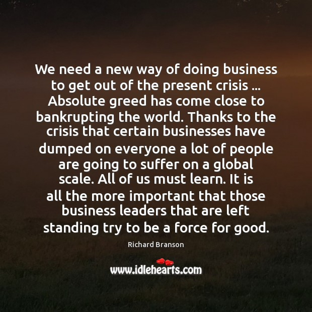 We need a new way of doing business to get out of Image