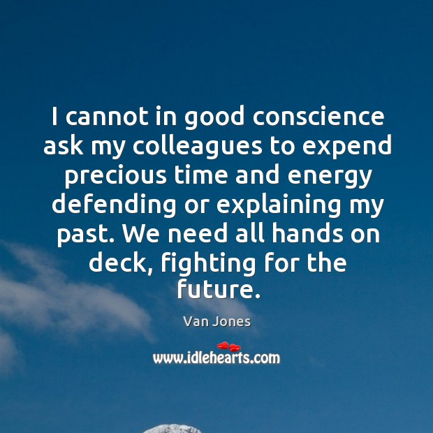 We need all hands on deck, fighting for the future. Image