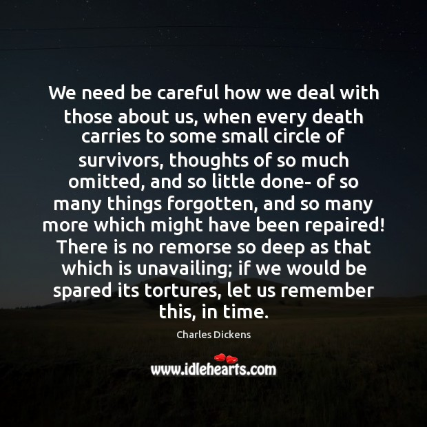 Image, We need be careful how we deal with those about us, when