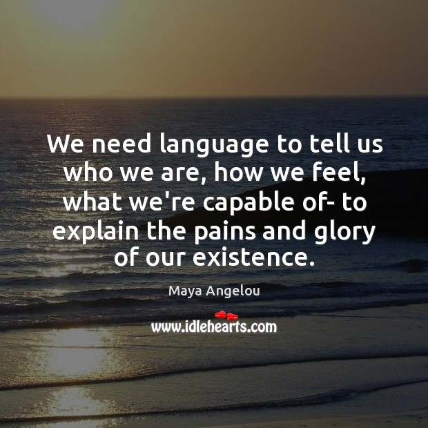 Image, We need language to tell us who we are, how we feel,