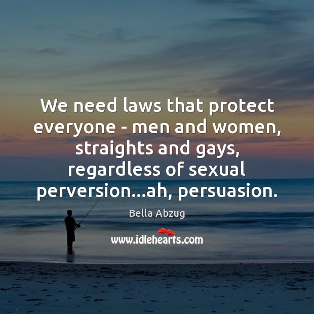 Image, We need laws that protect everyone – men and women, straights and