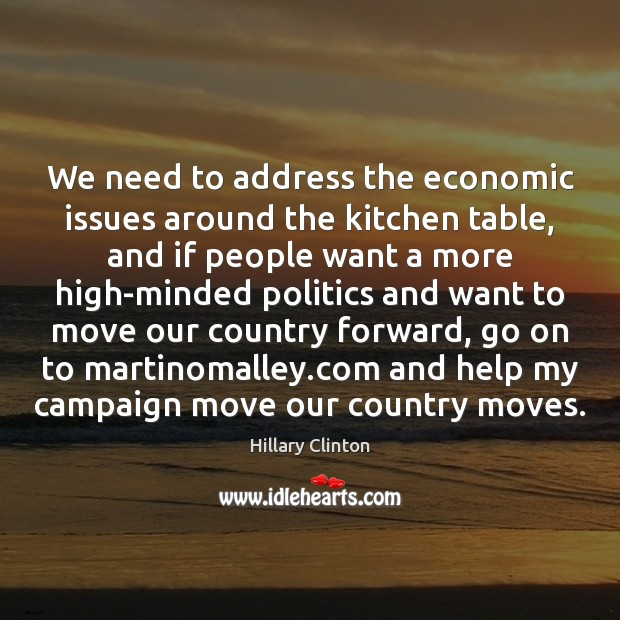 We need to address the economic issues around the kitchen table, and Image