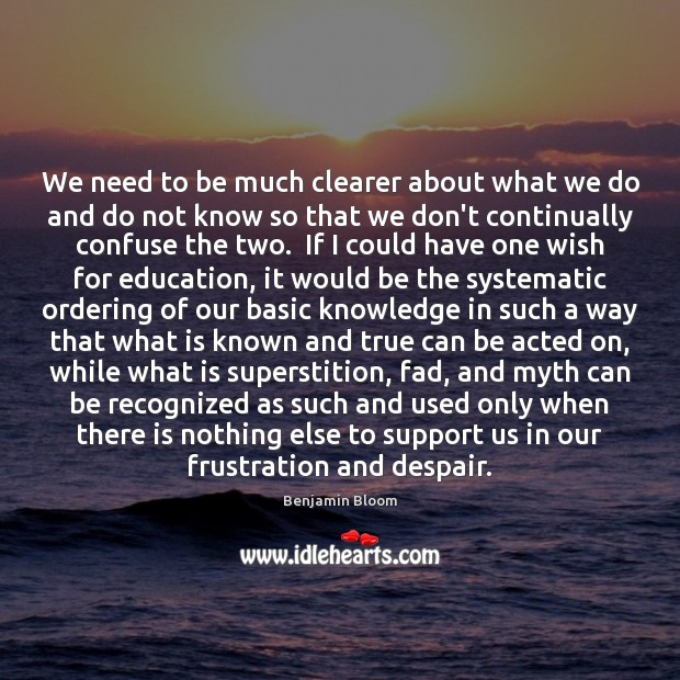 We need to be much clearer about what we do and do Image