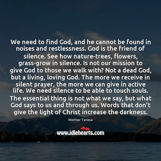 Image, We need to find God, and he cannot be found in noises