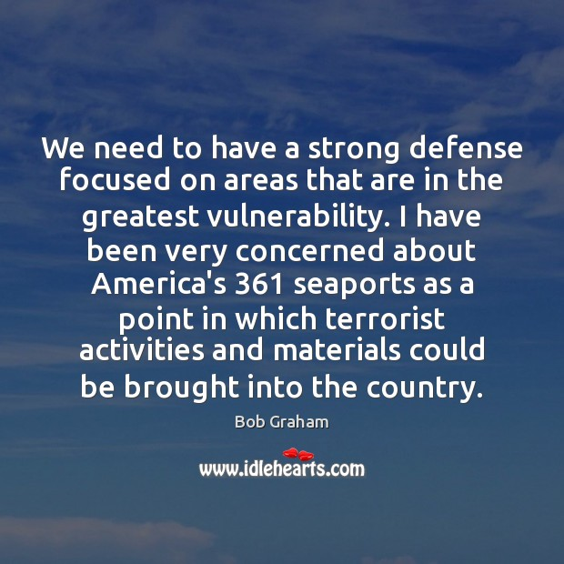 Image, We need to have a strong defense focused on areas that are
