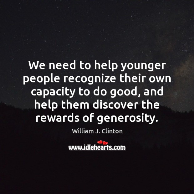 We need to help younger people recognize their own capacity to do Image