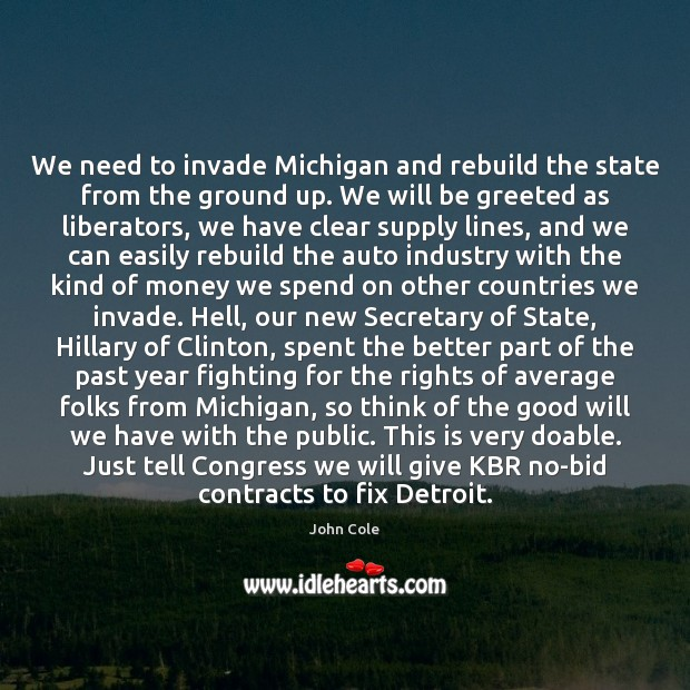 Image, We need to invade Michigan and rebuild the state from the ground