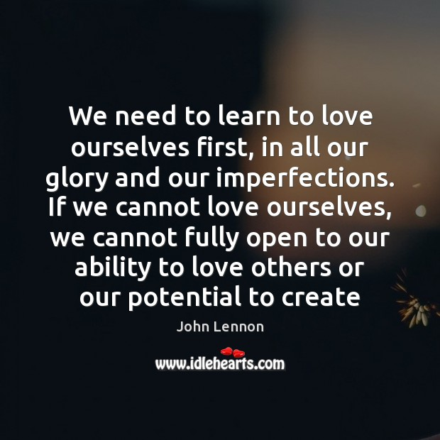 Image, We need to learn to love ourselves first, in all our glory
