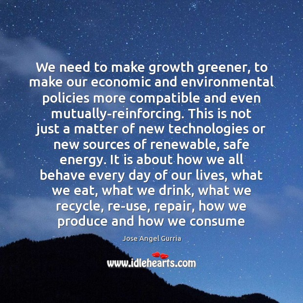 Image, We need to make growth greener, to make our economic and environmental