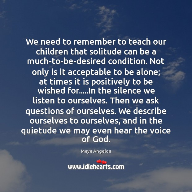Image, We need to remember to teach our children that solitude can be