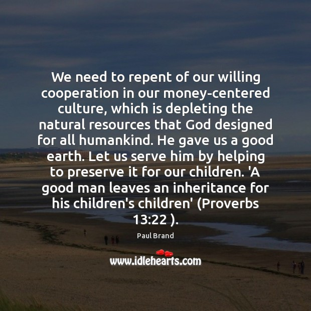 We need to repent of our willing cooperation in our money-centered culture, Image