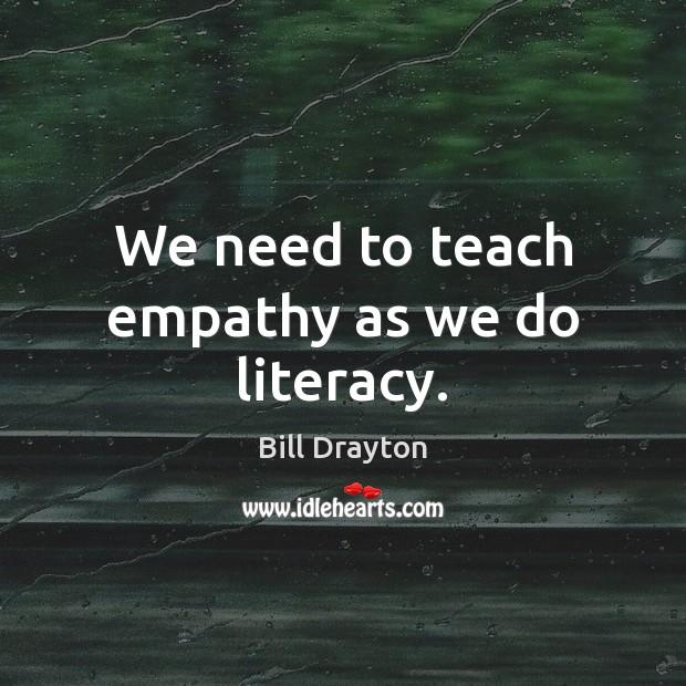 Image, We need to teach empathy as we do literacy.
