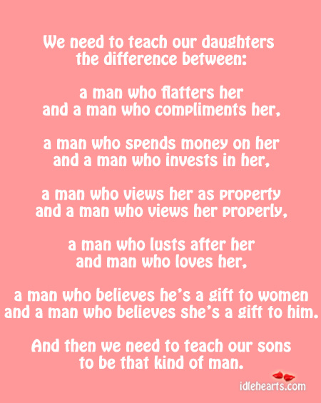 We Need To Teach Our Daughters and Sons The Difference