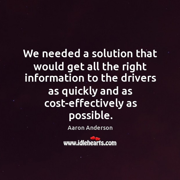 Image, We needed a solution that would get all the right information to