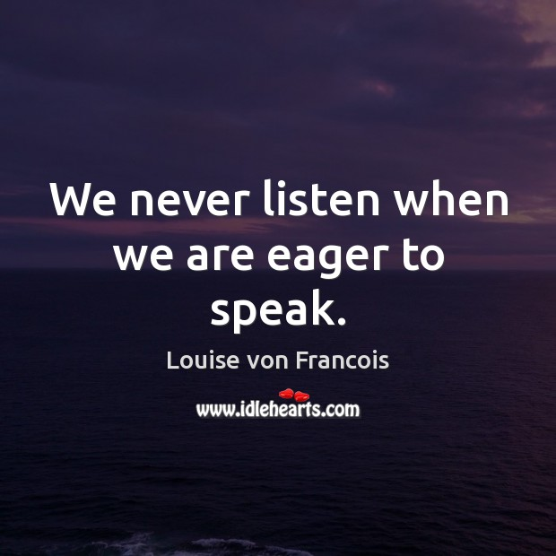 Picture Quote by Louise von Francois