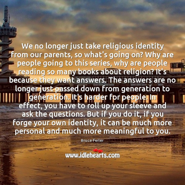 Image, We no longer just take religious identity from our parents, so what's